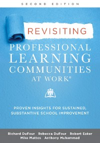 Cover Revisiting Professional Learning Communities at Work®
