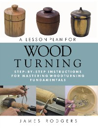 Cover A Lesson Plan for Woodturning