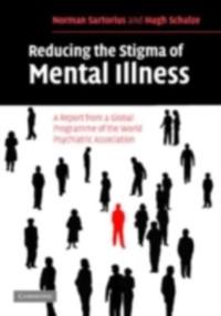 Cover Reducing the Stigma of Mental Illness