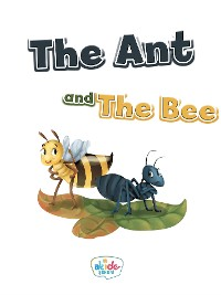 Cover The Ant and the Bee