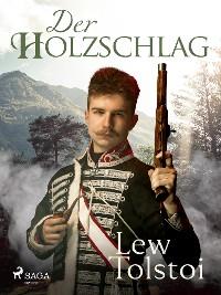 Cover Der Holzschlag