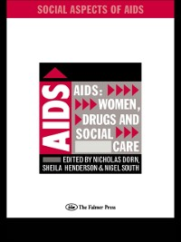 Cover AIDS: Women, Drugs and Social Care