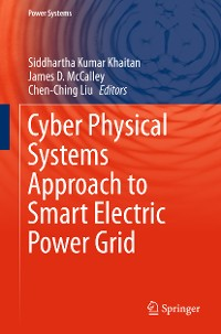 Cover Cyber Physical Systems Approach to Smart Electric Power Grid