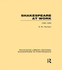 Cover Shakespeare at Work, 1592-1603