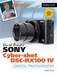 Cover David Busch's Sony Cyber-shot DSC-RX100 IV
