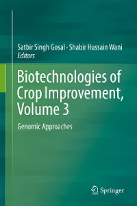 Cover Biotechnologies of Crop Improvement, Volume 3