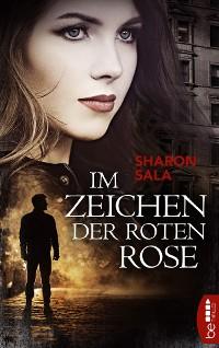 Cover Im Zeichen der roten Rose