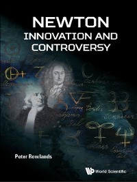 Cover Newton--Innovation and Controversy