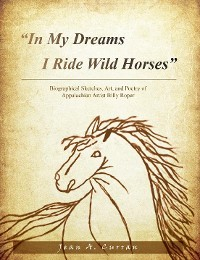 """Cover """"In My Dreams I Ride Wild Horses"""""""