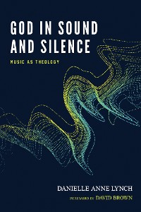Cover God in Sound and Silence