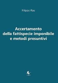 Cover Accertamento della fattispecie imponibile e metodi presuntivi
