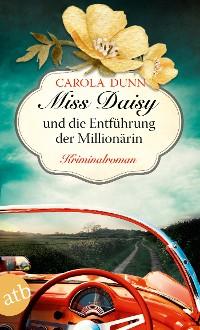 Cover Miss Daisy und die Entführung der Millionärin