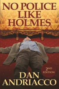 Cover No Police Like Holmes - Second Edition
