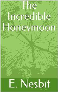 Cover The Incredible Honeymoon