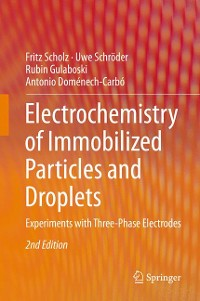 Cover Electrochemistry of Immobilized Particles and Droplets
