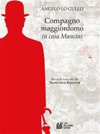 Cover Compagno maggiordomo in casa Mancini