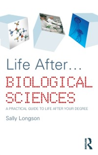 Cover Life After...Biological Sciences