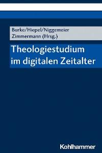 Cover Theologiestudium im digitalen Zeitalter