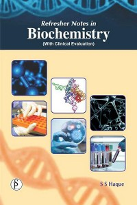 Cover Refresher Notes In Biochemistry (With Clinical Evaluation)
