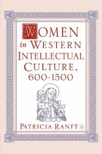Cover Women in Western Intellectual Culture, 600–1500