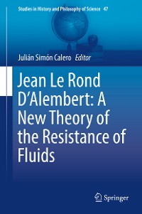 Cover Jean Le Rond D'Alembert: A New Theory of the Resistance of Fluids