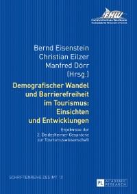 Cover Demografischer Wandel und Barrierefreiheit im Tourismus: Einsichten und Entwicklungen