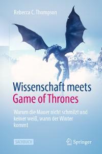 Cover Wissenschaft meets Game of Thrones
