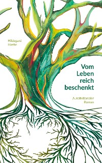 Cover Vom Leben reich beschenkt