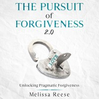 Cover The Pursuit of Forgiveness 2.0