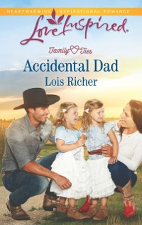 Cover Accidental Dad (Mills & Boon Love Inspired) (Family Ties (Love Inspired), Book 4)