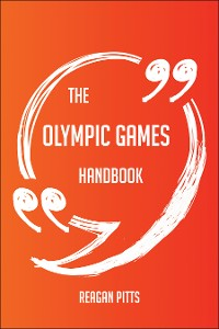 Cover The Olympic Games Handbook - Everything You Need To Know About Olympic Games
