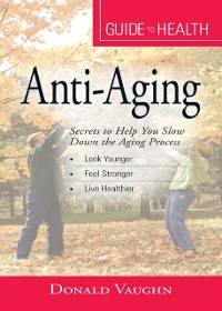 Cover Your Guide to Health: Anti-Aging