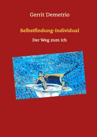 Cover Selbstfindung-Weg zum Individual