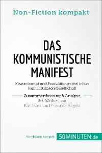 Cover Das Kommunistische Manifest. Zusammenfassung & Analyse des Werkes von Karl Marx und Friedrich Engels