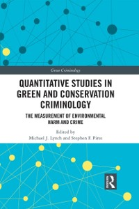 Cover Quantitative Studies in Green and Conservation Criminology