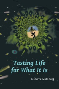 Cover Tasting Life for What It Is