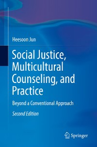 Cover Social Justice, Multicultural Counseling, and Practice