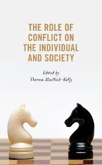 Cover The Role of Conflict on the Individual and Society