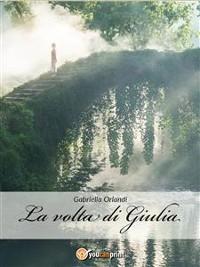 Cover La volta di Giulia