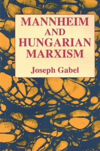 Cover Karl Mannheim and Hungarian Marxism