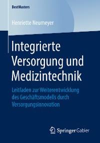 Cover Integrierte Versorgung und Medizintechnik