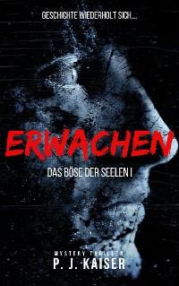 Cover Erwachen - Das Böse der Seelen I