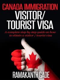 Cover Canada Immigration--Visitor / Toursit Visa