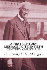 Cover A First Century Message to Twentieth Century Christians