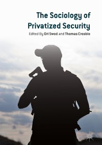 Cover The Sociology of Privatized Security