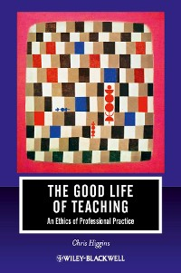 Cover The Good Life of Teaching