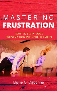 Cover Mastering Frustration
