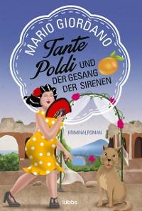 Cover Tante Poldi und der Gesang der Sirenen