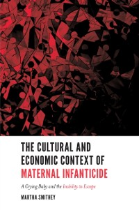 Cover Cultural and Economic Context of Maternal Infanticide