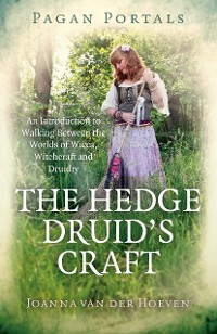 Cover Pagan Portals - The Hedge Druid's Craft
